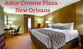 New Orleans Hotels | Astor Crown Plaza on Canal & Bourbon