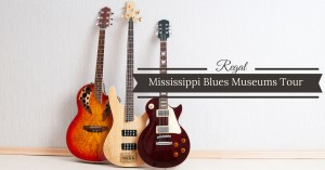Mississippi Blues Museums Tour